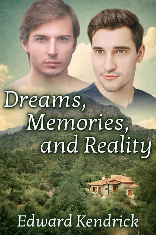 Dreams, Memories, and Reality