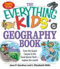 The Everything Kids' Geography Book (The Everything Kids')
