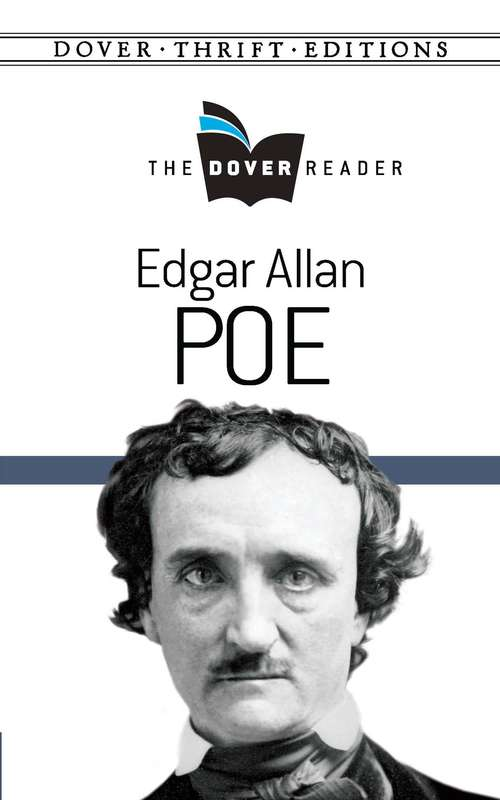 Edgar Allan Poe The Dover Reader (Dover Thrift Editions)