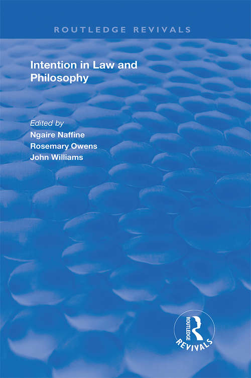 Intention in Law and Philosophy (Routledge Revivals)