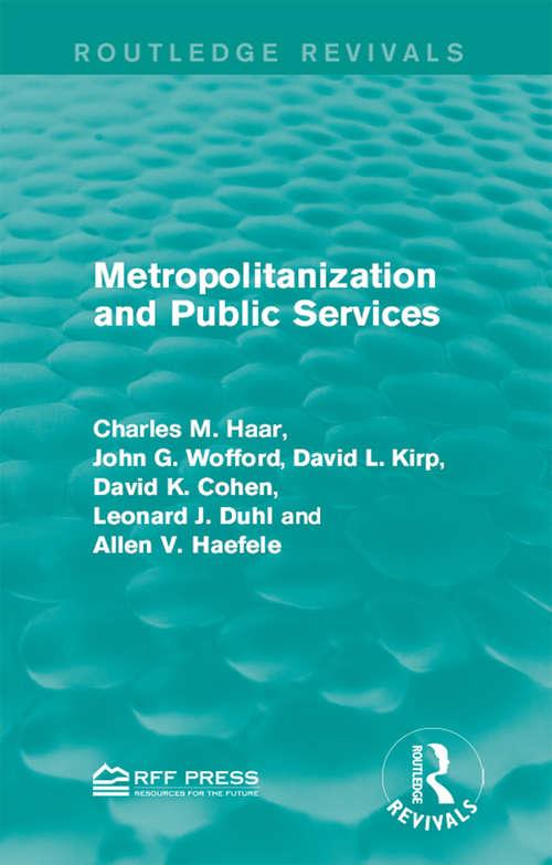 Metropolitanization and Public Services (Routledge Revivals)