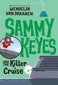 Sammy Keyes and the Killer Cruise (Sammy Keyes #Bk. 17)