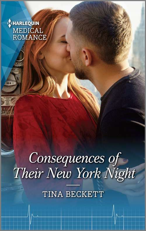 Consequences of Their New York Night: Consequences Of Their New York Night (new York Bachelors' Club) / The Trouble With The Tempting Doc (new York Bachelors' Club) (New York Bachelors' Club #1)