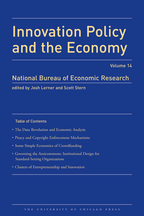 Innovation Policy and the Economy 2013: Volume 14 (National Bureau of Economic Research Innovation Policy and the Economy #14)