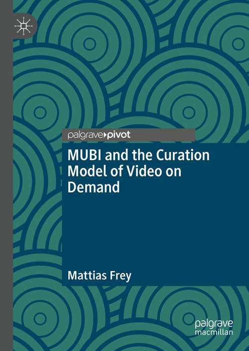 MUBI and the Curation Model of Video on Demand