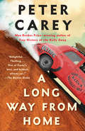 A Long Way from Home: A novel