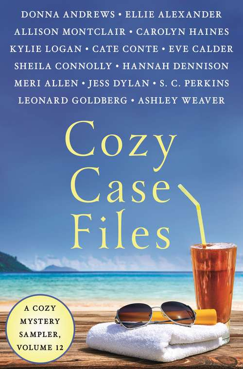 Cozy Case Files, A Cozy Mystery Sampler, Volume 12 (Cozy Case Files #12)