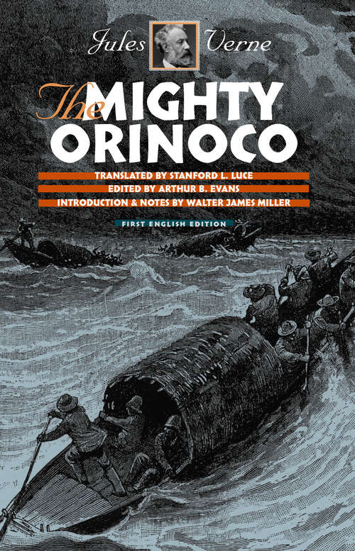 The Mighty Orinoco (Early Classics of Science Fiction)