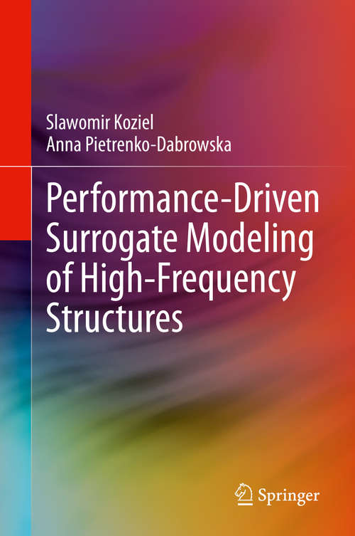 Performance-Driven Surrogate Modeling of High-Frequency Structures