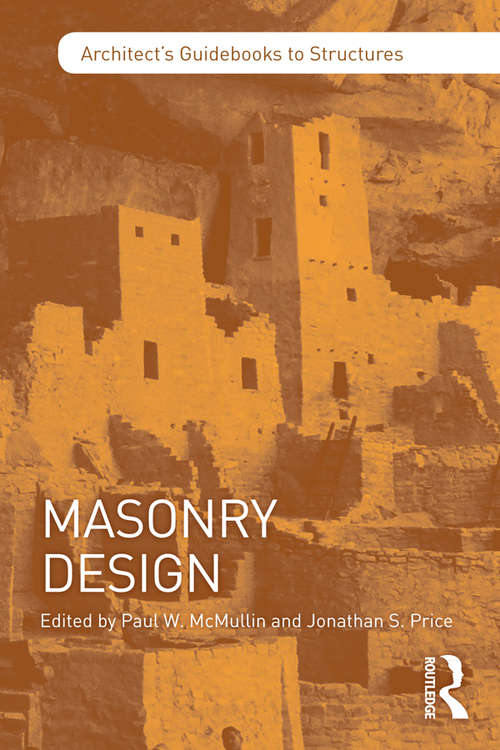 Masonry Design (Architect's Guidebooks to Structures)