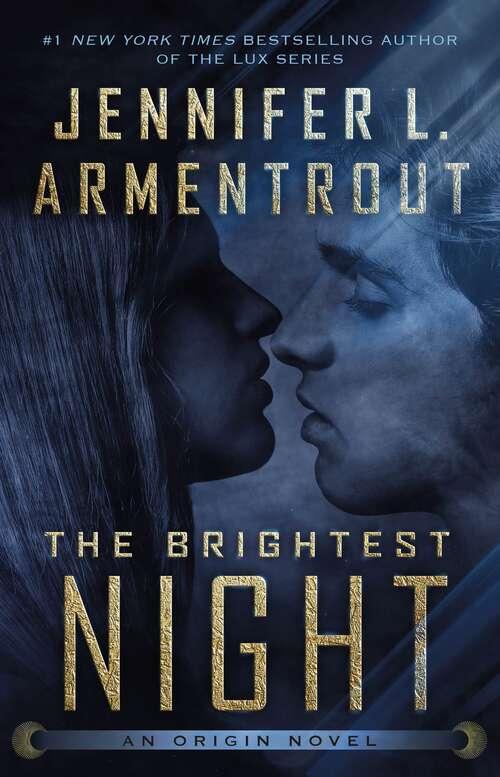 The Brightest Night (Origin Series #3)