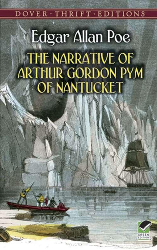 The Narrative of Arthur Gordon Pym of Nantucket (Dover Thrift Editions)