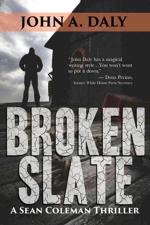 Broken Slate: A Sean Coleman Thriller (Sean Coleman Ser. #3)