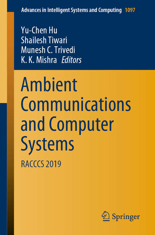 Ambient Communications and Computer Systems: RACCCS 2019 (Advances in Intelligent Systems and Computing #1097)