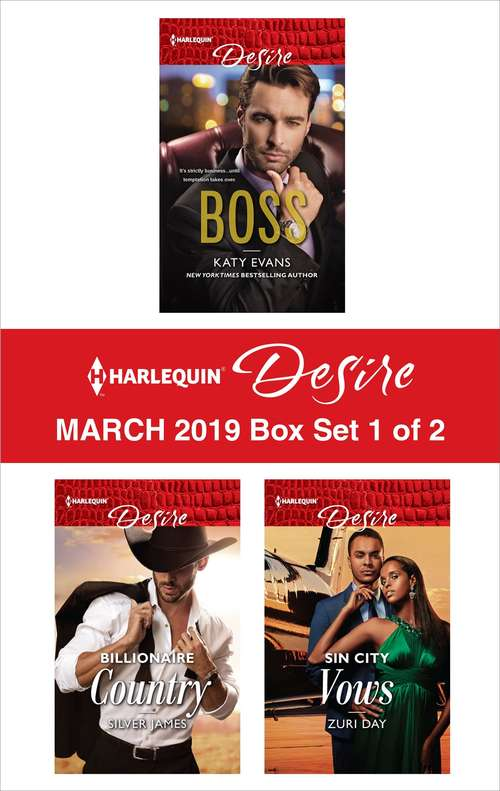 Harlequin Desire March 2019 - Box Set 1 of 2: #1 Boss\Billionaire Country\Sin City Vows