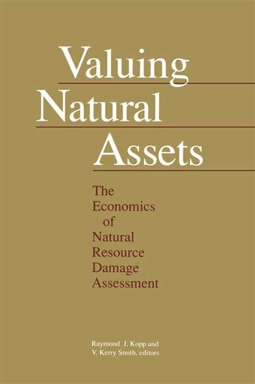 Valuing Natural Assets: The Economics of Natural Resource Damage Assessment