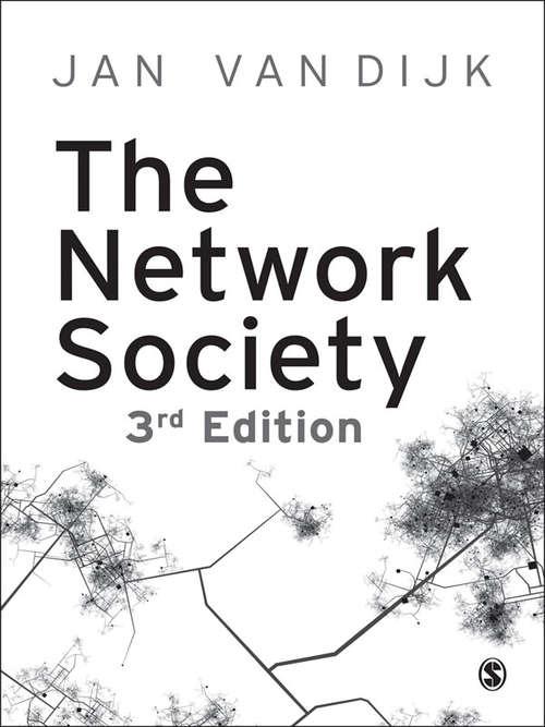 The Network Society: Social Aspects Of New Media (Ebook Ser.)