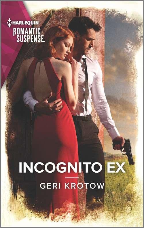 Incognito Ex (Silver Valley P.D. #8)