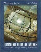 Communication Networks: Fundamental Concepts and Key Architectures (Second Edition)