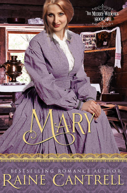 Mary: The Merry Widows - Book One (The Merry Widows #1)
