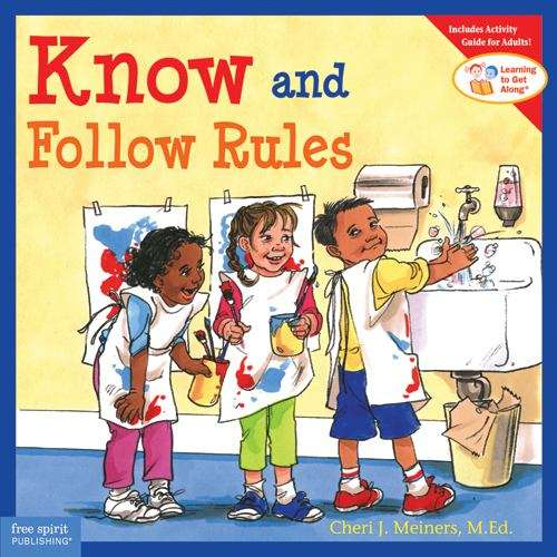 Know And Follow Rules (Learning To Get Along® )