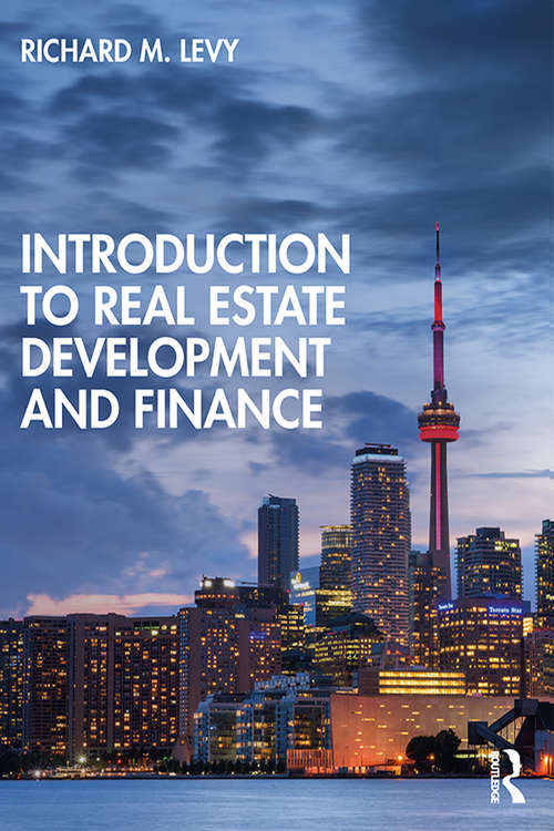 Introduction to Real Estate Development and Finance