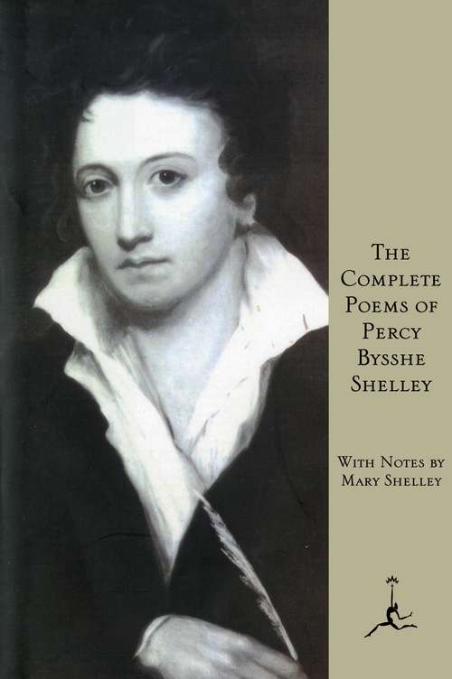 The Complete Poems of Percy Bysshe Shelley: Adonais, And, Other Poems (classic Reprint)