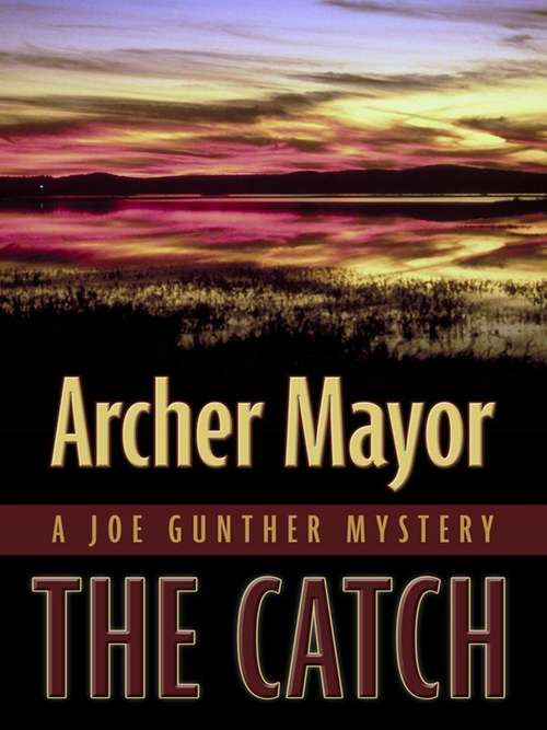 The Catch (Joe Gunther #19)