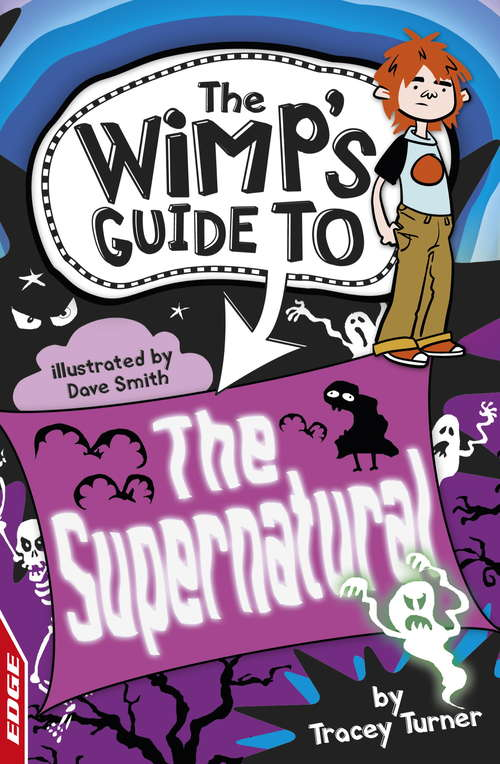 The Supernatural (EDGE: The Wimp's Guide to #2)