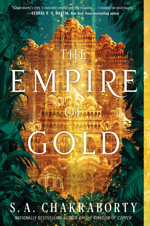 The Empire of Gold: A Novel (The Daevabad Trilogy #3)