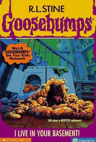 I Live in Your Basement! (Goosebumps #61)