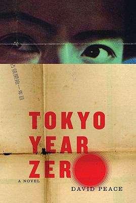 Tokyo Year Zero (Tokyo Trilogy #1)