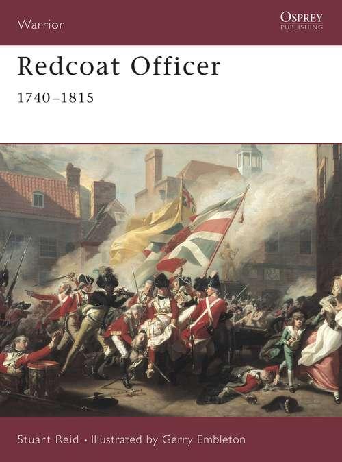 Redcoat Officer: 1740 - 1815
