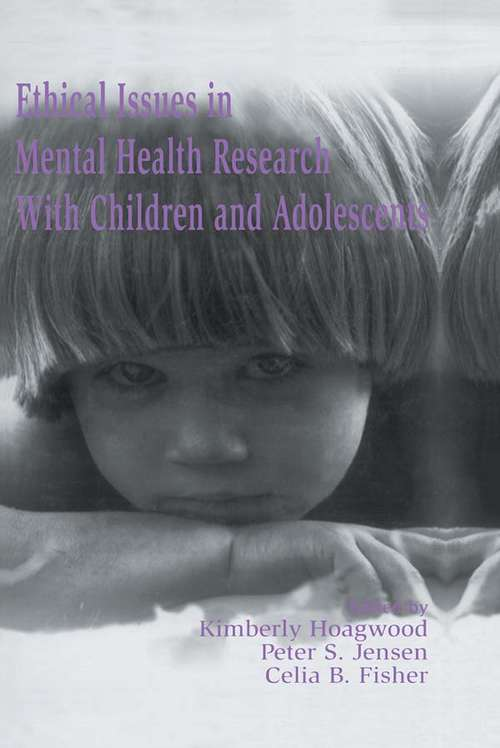 Ethical Issues in Mental Health Research With Children and Adolescents