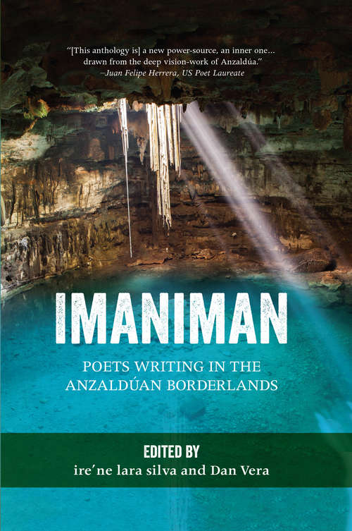 Imaniman: Poets Writing in the Anzaldúan Borderlands