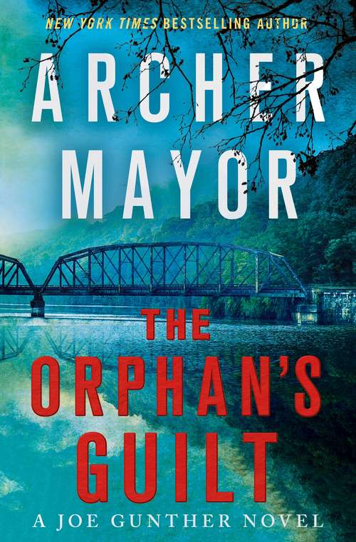 The Orphan's Guilt: A Joe Gunther Novel (Joe Gunther Series #31)