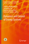Dynamics and Control of Energy Systems (Energy, Environment, and Sustainability)