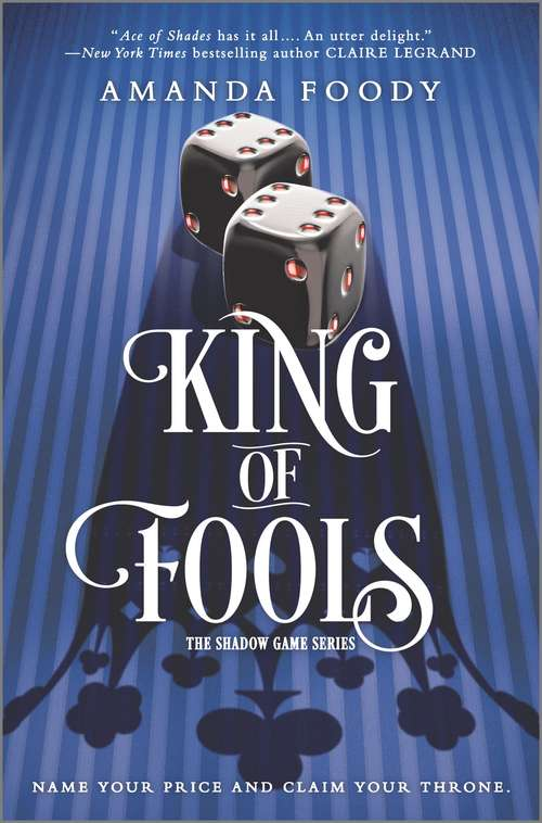 King of Fools: The Shadow Game Series #02 (The Shadow Game Series #2)