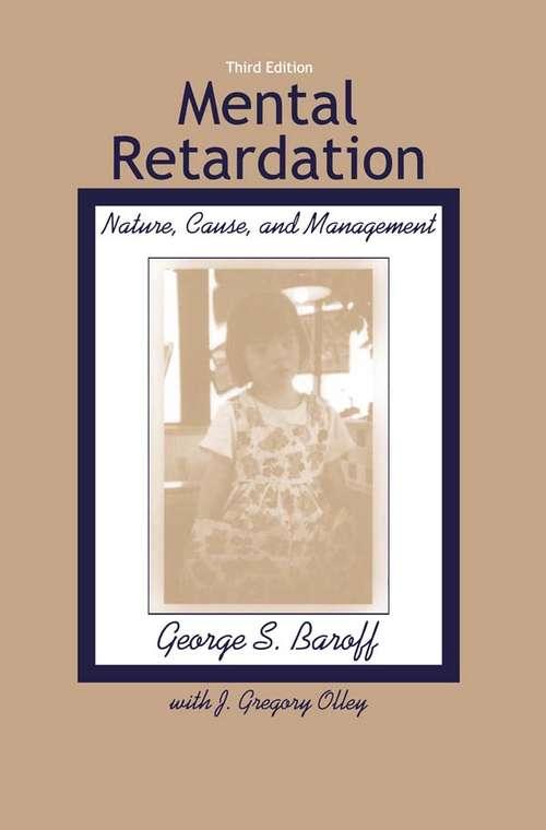Mental Retardation: Nature, Cause, and Management