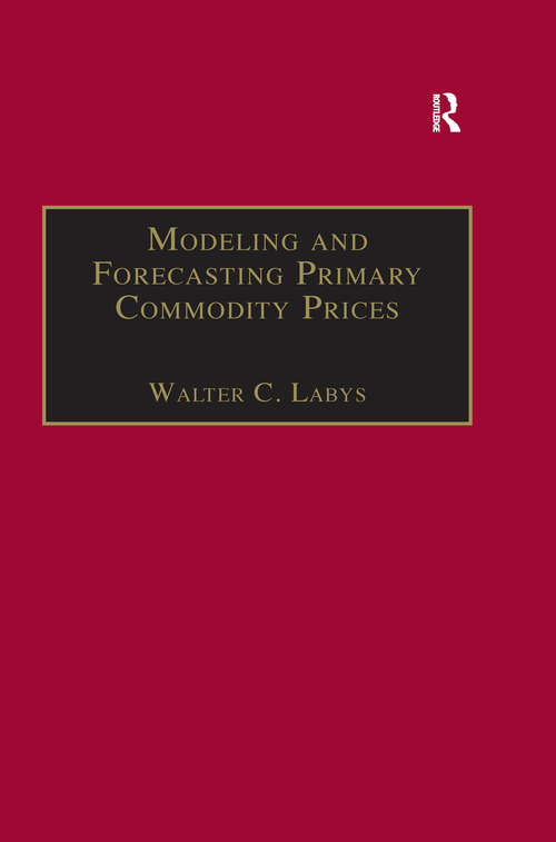 Modeling and Forecasting Primary Commodity Prices
