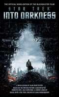 Star Trek Into Darkness: Film Tie-in Novelization (Star Trek)