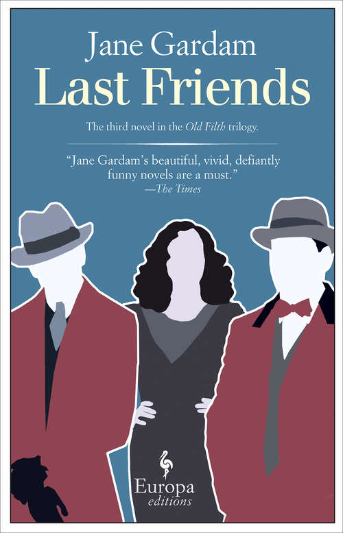 Last Friends (Old Filth Trilogy #3)