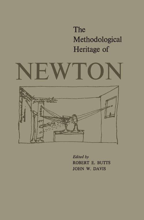 The Methodological Heritage of Newton