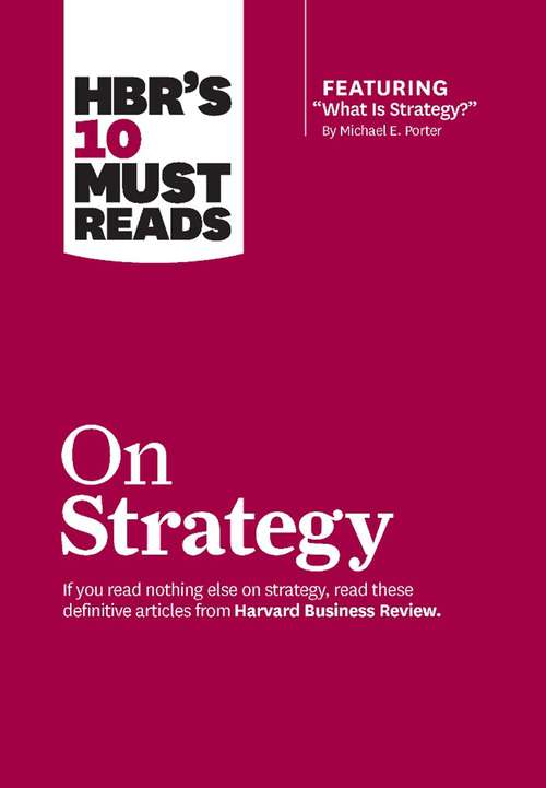 What Is Strategy? (HBR Bestseller)