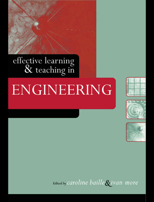 Effective Learning and Teaching in Engineering (Effective Learning and Teaching in Higher Education)