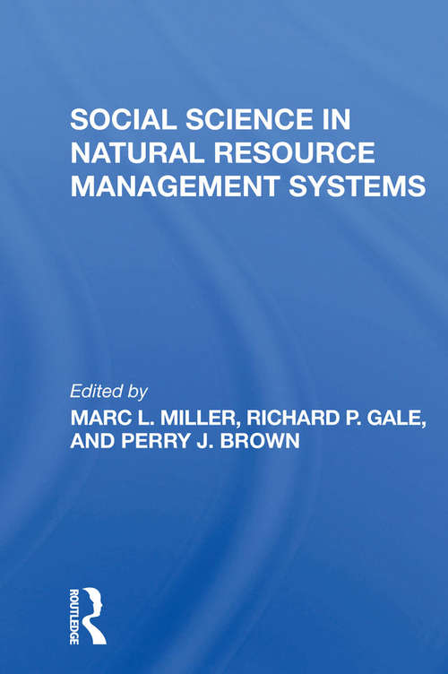 Social Science In Natural Resource Management Systems