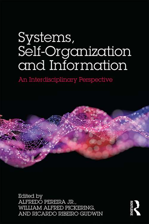 Systems, Self-Organisation and Information: An Interdisciplinary Perspective