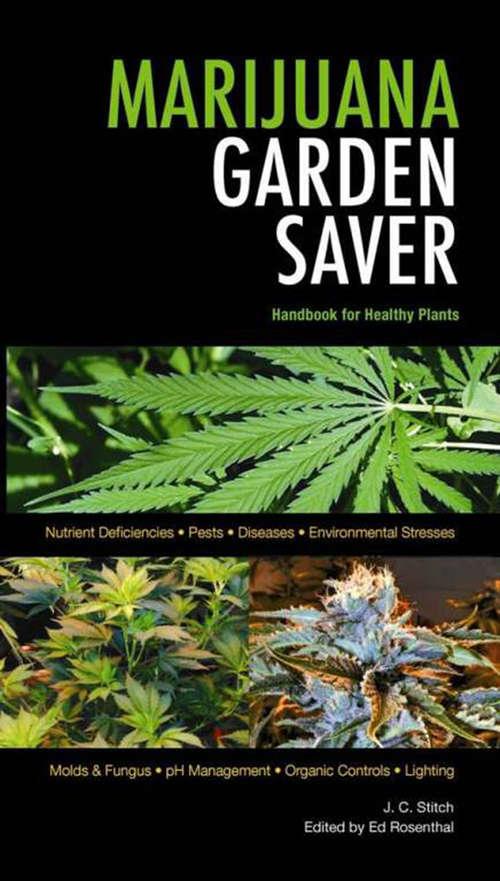 Marijuana Garden Saver