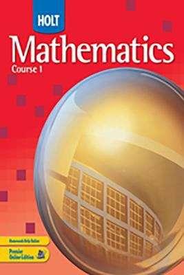 Holt Mathematics, Course 1 (Grade #6)