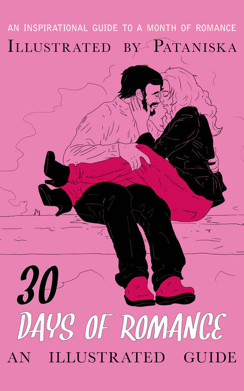 30 Days of Romance: An Illustrated Guide